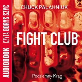 Okładka książki - Fight Club - Podziemny Krąg (audiobook)