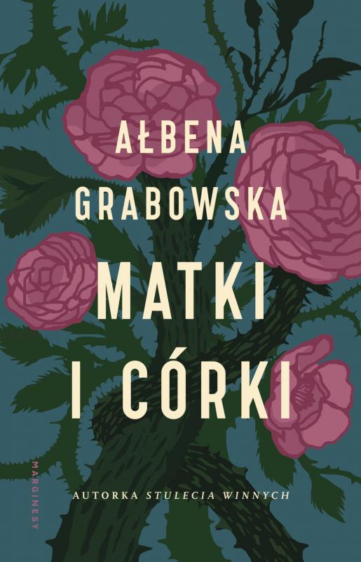 Matki I Córki 6090113 Ałbena Grabowska Książka