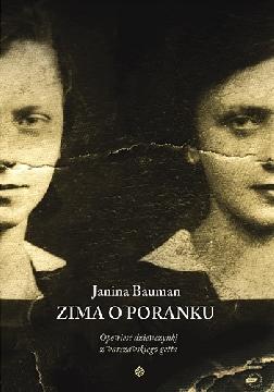 Okładka - Zima o poranku. Opowieść dziewczynki z warszawskiego getta