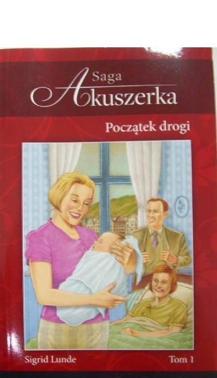 Okładka książki - Saga Akuszerka. Początek drogi t.1