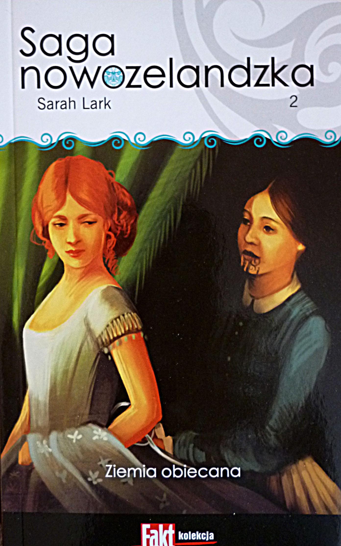 Okładka książki - Saga nowozelandzka. Tom.2. Ziemia obiecana