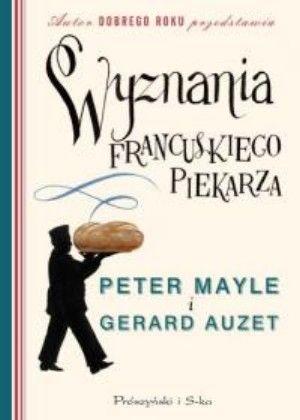 Okładka książki - Wyznania francuskiego piekarza
