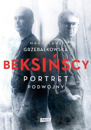 Okładka książki - Beksińscy. Portret podwójny