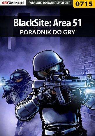 Ok�adka - BlackSite: Area 51 - poradnik do gry