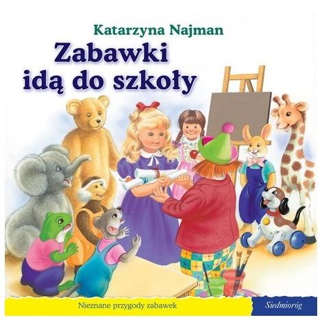 Okładka książki - Zabawki idą do szkoły