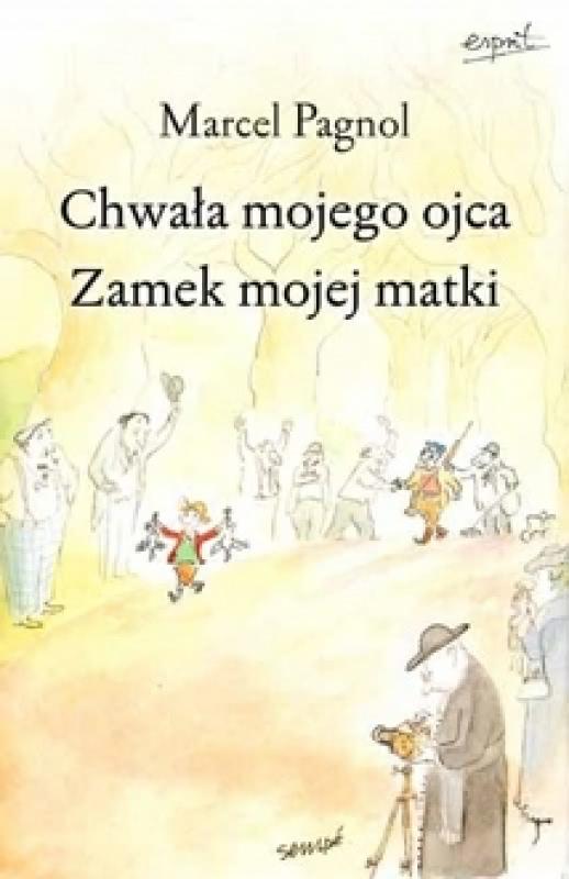 Okładka książki - Chwała mojego ojca. Zamek mojej matki