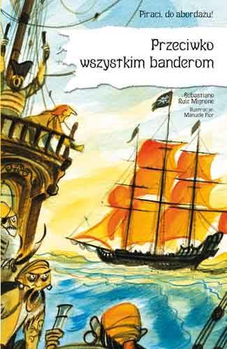 Okładka książki - Przeciwko wszystkim banderom