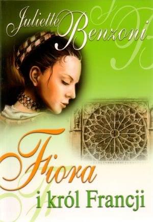 Ok�adka - Fiora i kr�l Francji