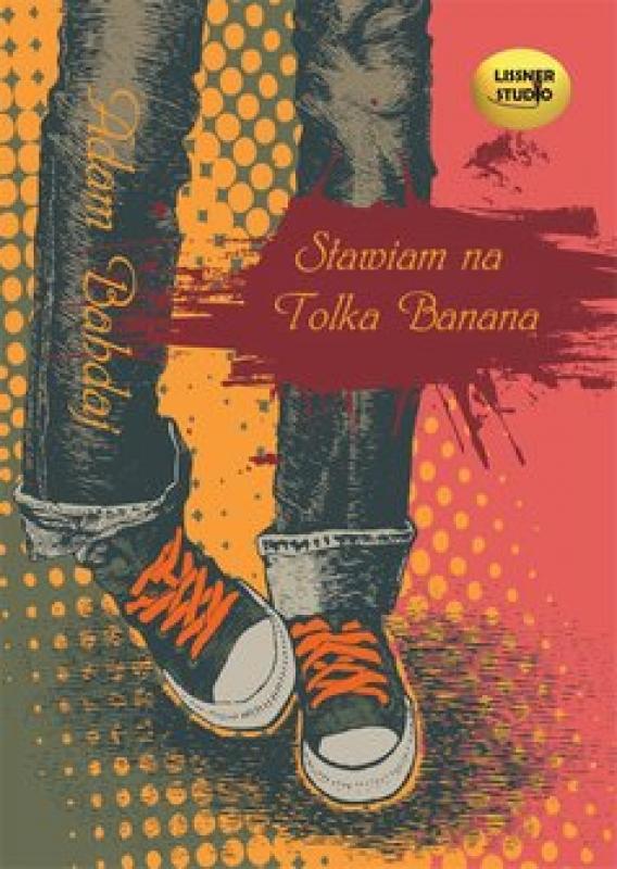 Okładka książki - Stawiam na Tolka Banana