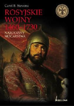 Ok�adka - Rosyjskie wojny 1460-1730. Narodziny mocarstwa