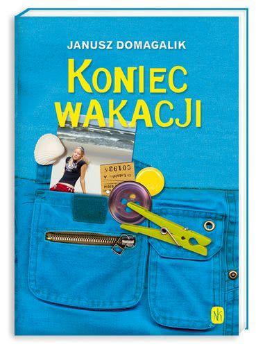 Koniec Wakacji 204600 Janusz Domagalik Książka