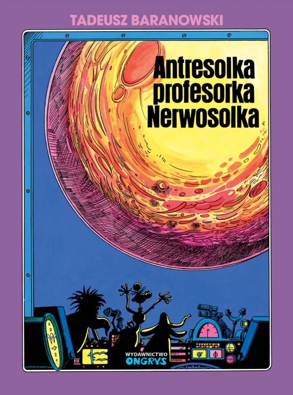 Okładka książki - Antresolka profesorka Nerwosolka