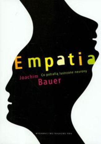 Okładka - Empatia Co potrafią lustrzane neurony