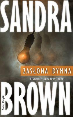 Zasłona Dymna 245587 Sandra Brown Książka Recenzja
