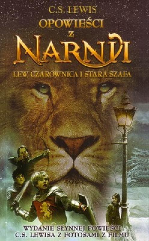 Okładka książki - Lew, Czarownica i stara szafa. Opowieści z Narnii