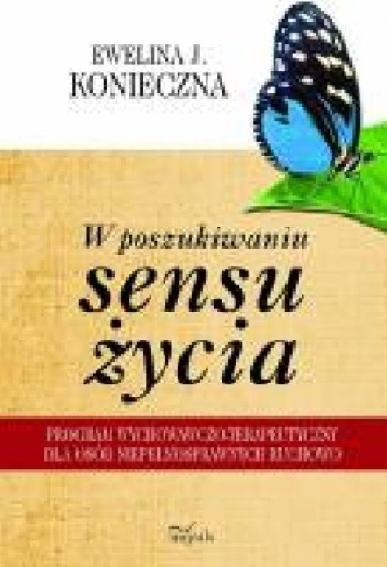 Okładka książki - W poszukiwaniu sensu życia