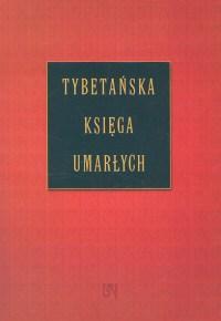 Okładka książki - Tybetańska Księga Umarłych