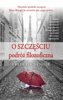 Okładka książki - O szczęściu: podróż filozoficzna