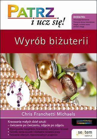 Okładka książki - Wyrób biżuterii. Patrz i ucz się