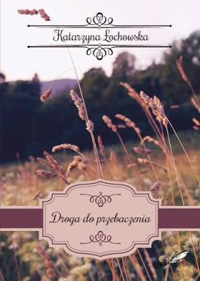 Okładka książki - Droga do przebaczenia