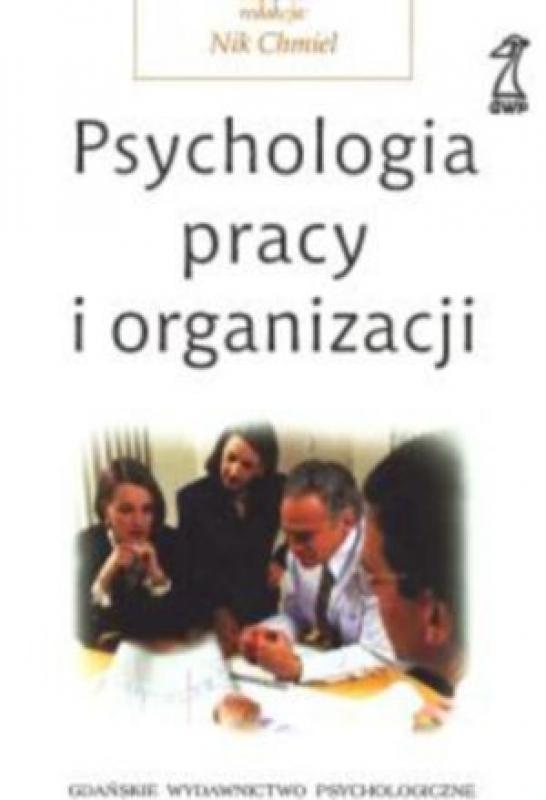 Okładka książki - Psychologia pracy i organizacji