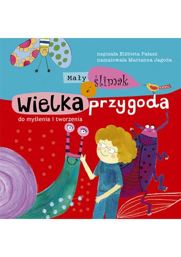 Okładka książki - Mały ślimak i wielka przygoda