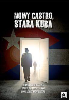 Okładka książki - Nowy Castro, stara Kuba