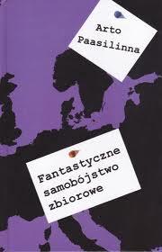 Okładka książki - Fantastyczne samobójstwo zbiorowe