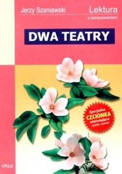 Okładka książki - Dwa teatry. Wydanie z opracowaniem