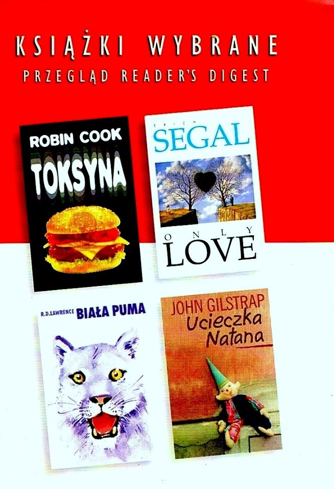 Okładka książki - Toksyna. Only love. Ucieczka Natana. Biała puma