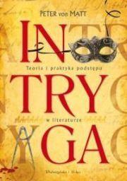 Okładka książki - Intryga. Teoria i praktyka podstępu w literaturze