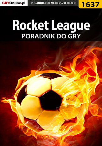 Ok�adka - Rocket League - poradnik do gry