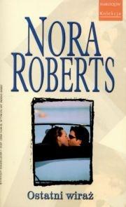 Znalezione obrazy dla zapytania Nora Roberts Ostatni wiraż