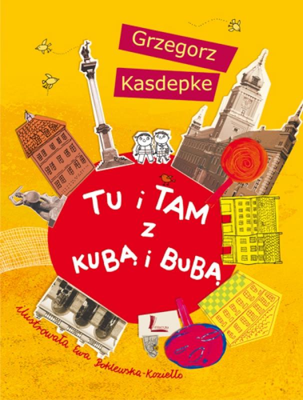 Okładka książki - Tu i tam z Kubą i Bubą