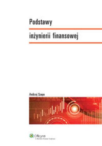 Okładka - Podstawy inżynierii finansowej