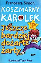Okładka książki - Koszmarny Karolek. Jeszcze bardziej dożarte żarty