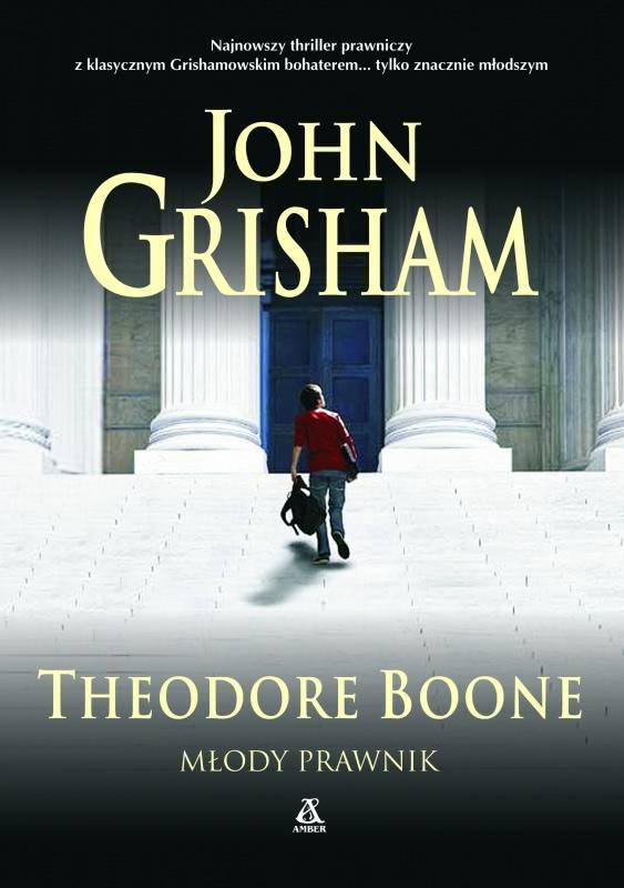 Theodore Boone. Młody prawnik (243837) - John Grisham ... Theodore Boone Nederlands