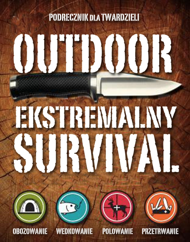 Okładka książki - Outdoor. Ekstremalny survival