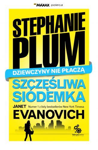 Okładka książki - Stephanie Plum. Dziewczyny nie płaczą. Szczęśliwa siódemka