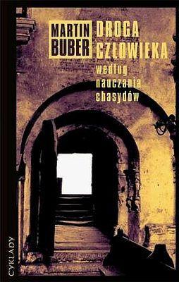 Okładka książki - Droga człowieka według nauczania chasydów