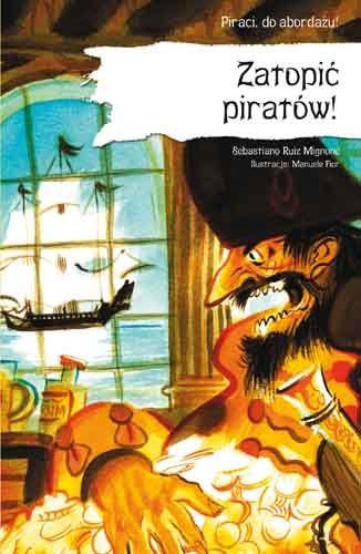 Okładka książki - Zatopić piratów