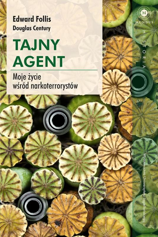 Okładka książki - Tajny agent. Moje życie wśród narkoterrorystów