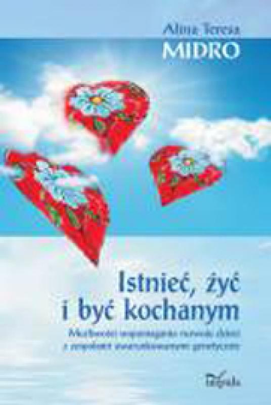 Okładka książki - Istnieć, żyć i być kochanym