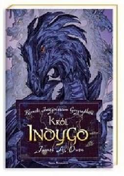 Ok�adka - Kroniki Imaginarium Geographica. Kr�l Indygo