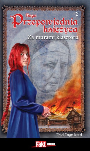 Ok�adka - Przepowiednia ksi�yca 2. Za murami klasztoru