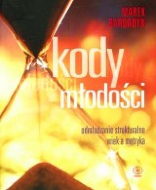 Kody Mlodosci 246159 Marek Bardadyn Ksiazka Recenzja