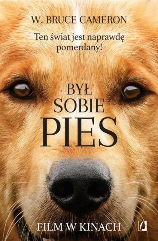 Był Sobie Pies 5900061 W Bruce Cameron Książka