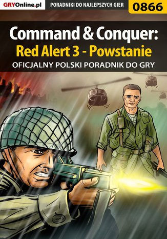 Ok�adka - Command  Conquer: Red Alert 3 - Powstanie -  poradnik do gry