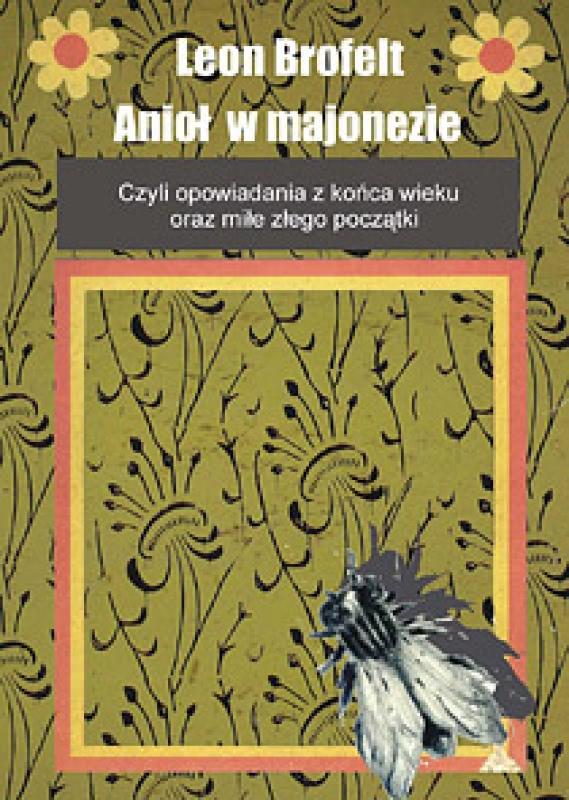 Okładka książki - Anioł w majonezie