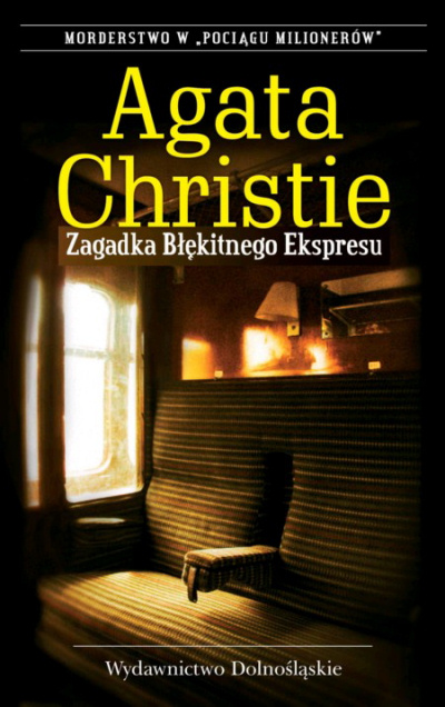 Okładka książki - Zagadka Błękitnego Ekspresu